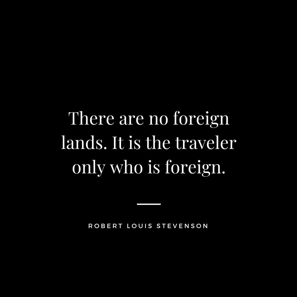 Robert Louis Stevenson - Travel Quote
