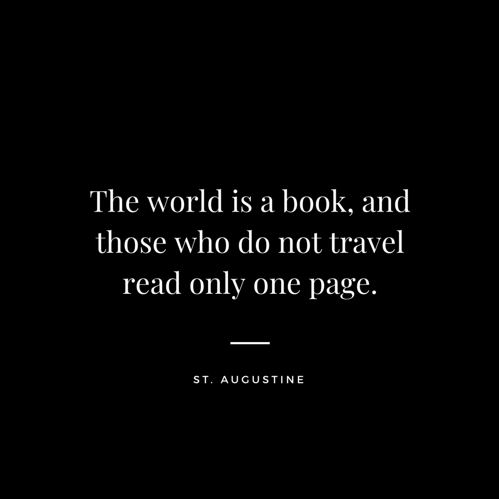 St. Augustine - Travel Quote
