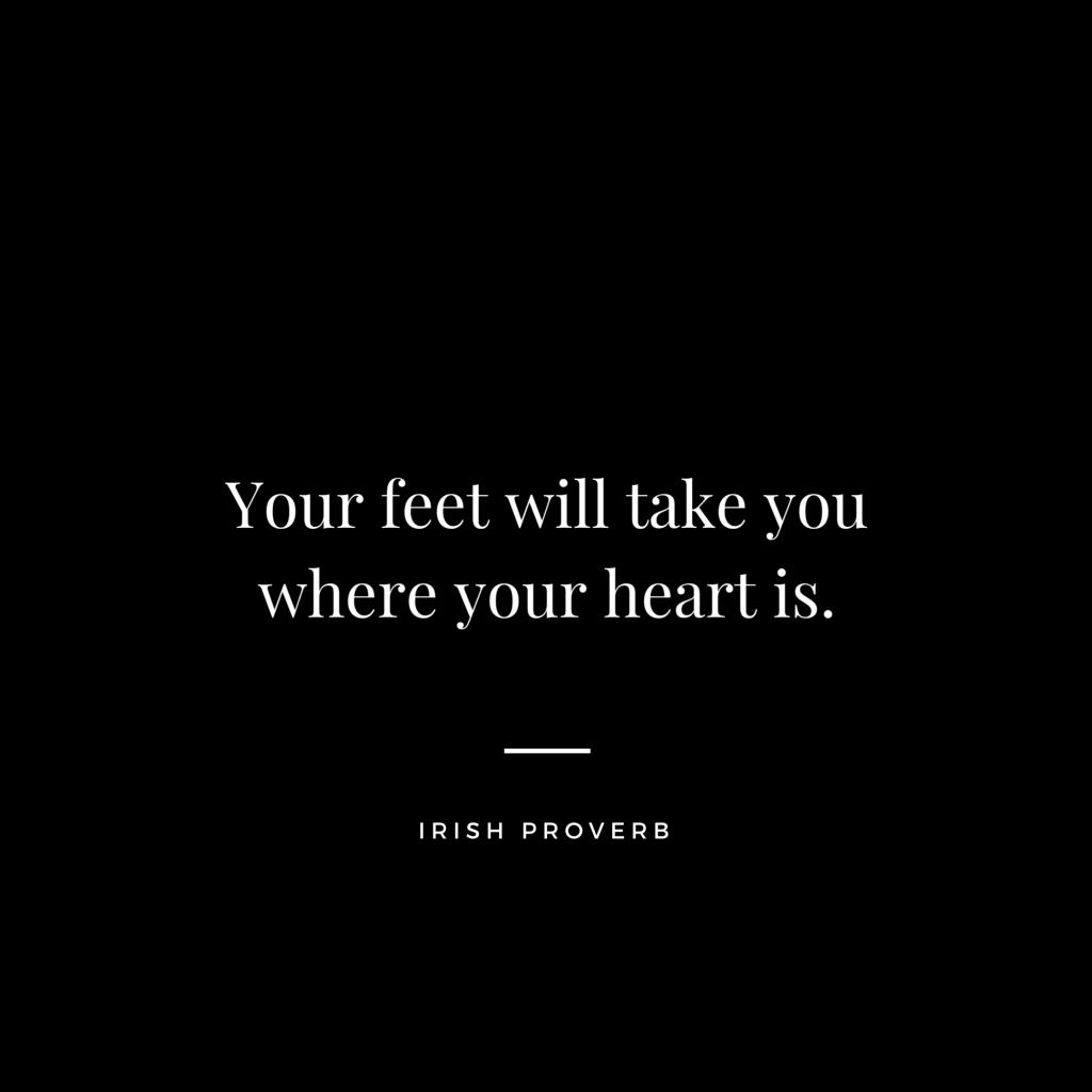 Irish Proverb - Travel Quotes