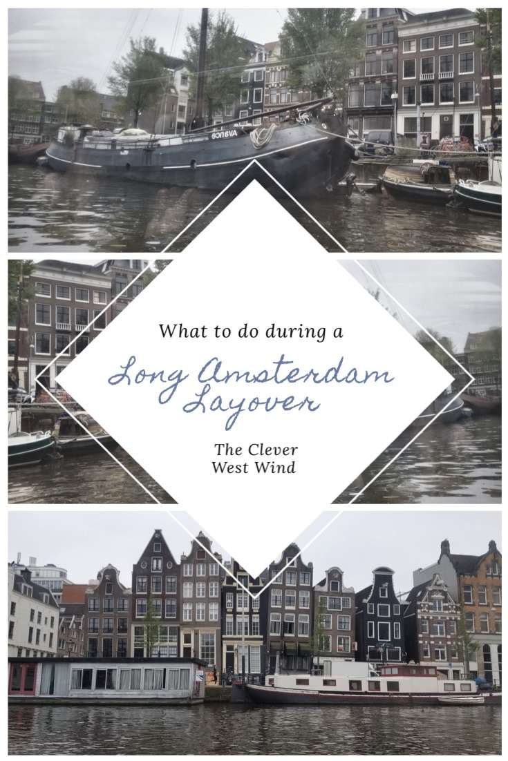 What to do during a long Amsterdam Layover